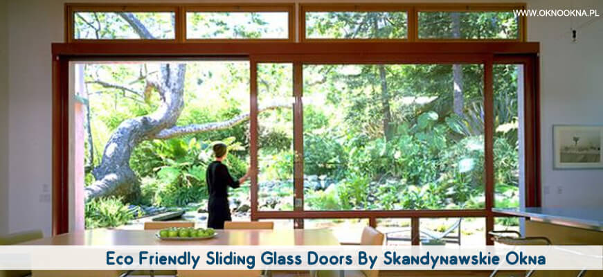 Eco-Friendly-Sliding-Glass-Doors-By-Skandynawskie-Okna